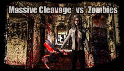 Massive Cleavage vs Zombies: Awesome Edition